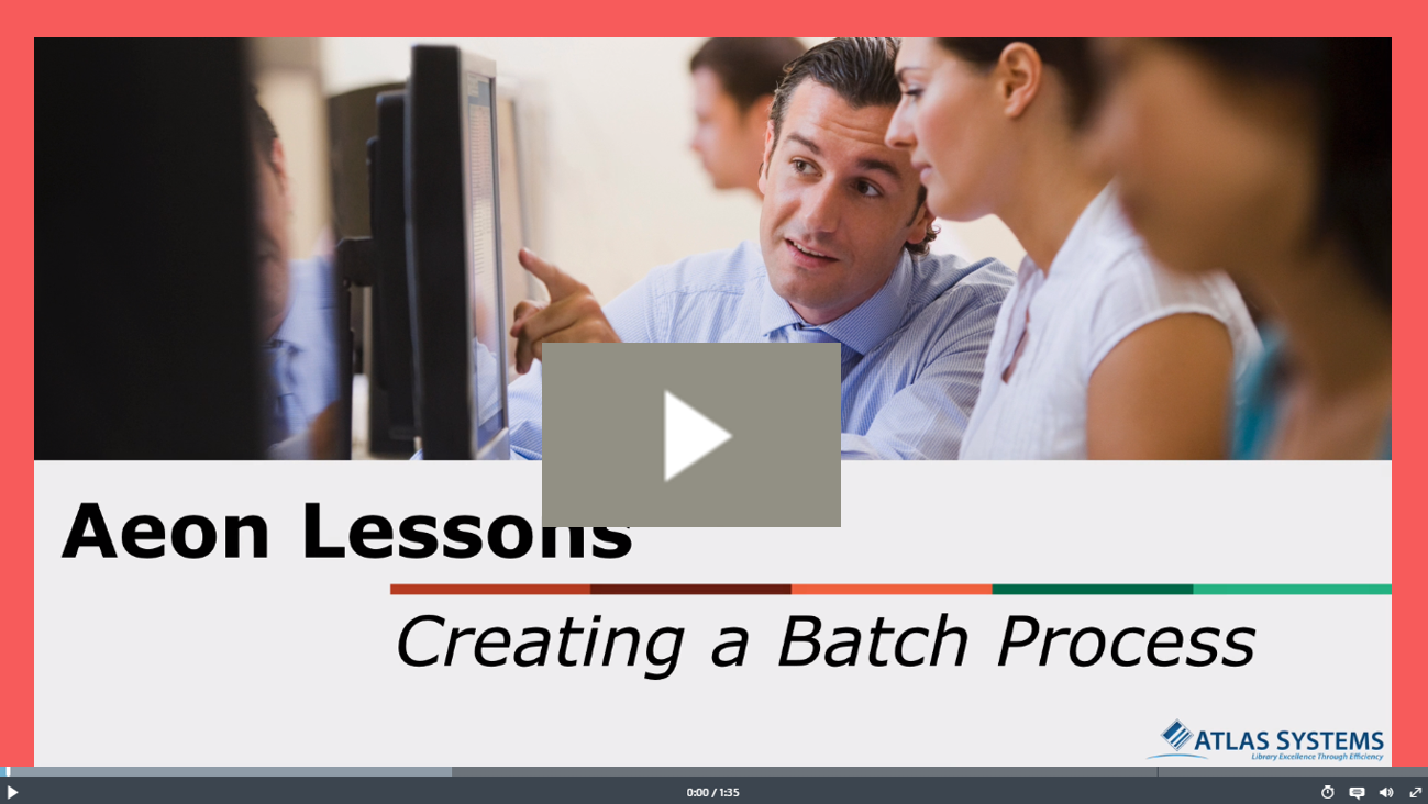 Creating a Batch Process Video