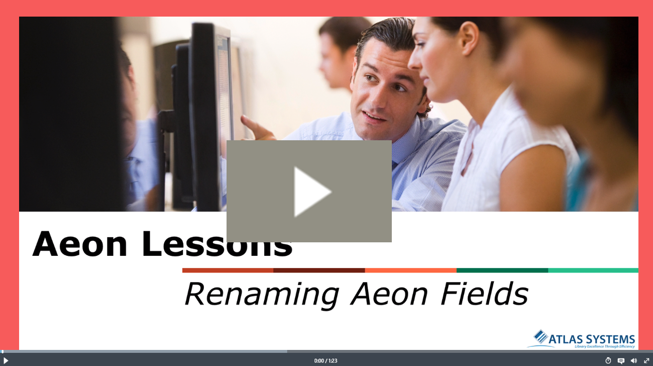 Renaming Aeon Fields Video