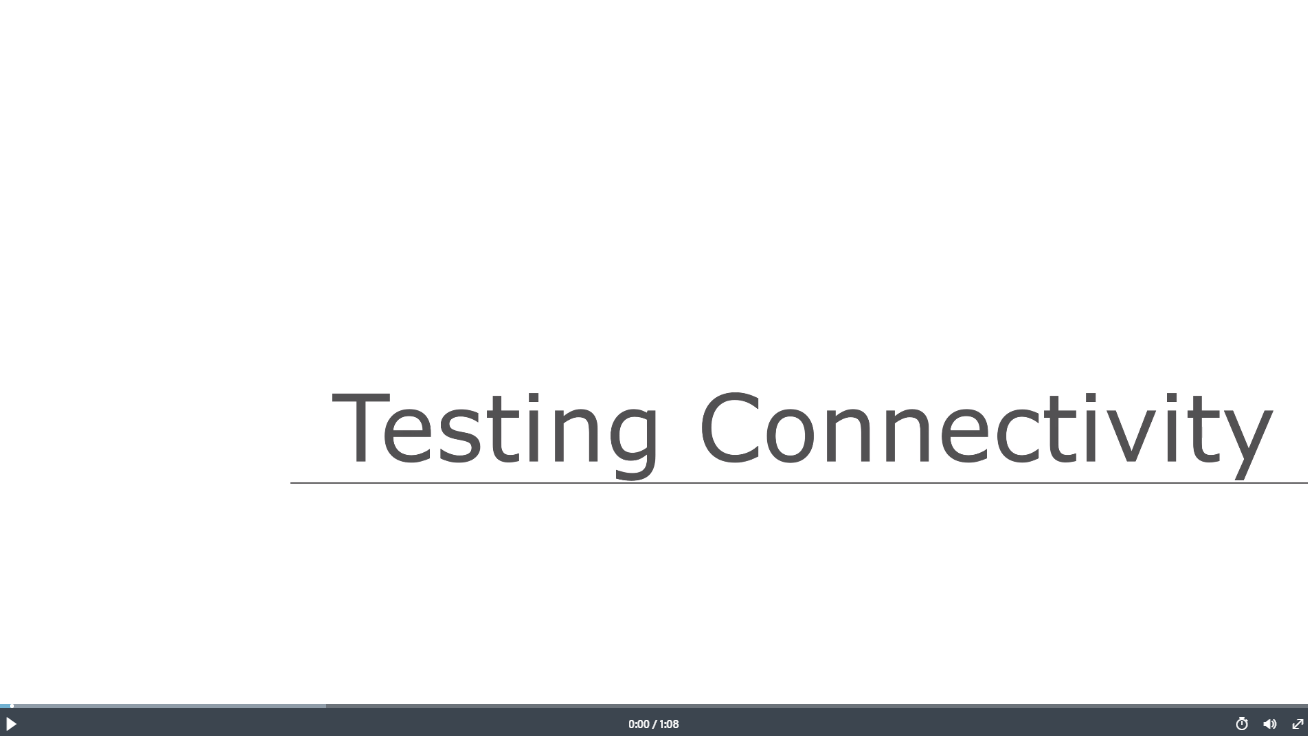TestingConnectivity_Video.png